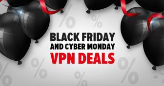 Les meilleures offres VPN pour le Black Friday/Cyber Monday 2019 – N'attendez pas