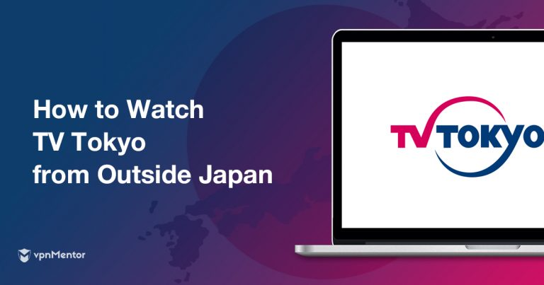 how-to-watch-tv-tokyo-from-outside-japan
