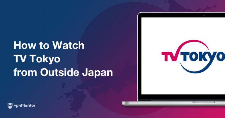 Watch TV Tokyo Anywhere