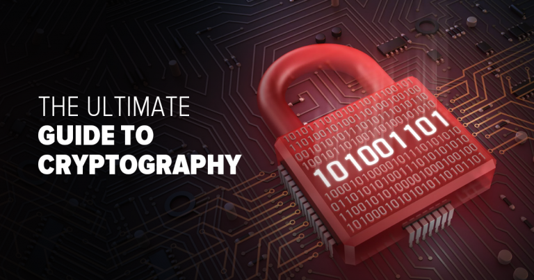 Ultimate Guide to Cryptography