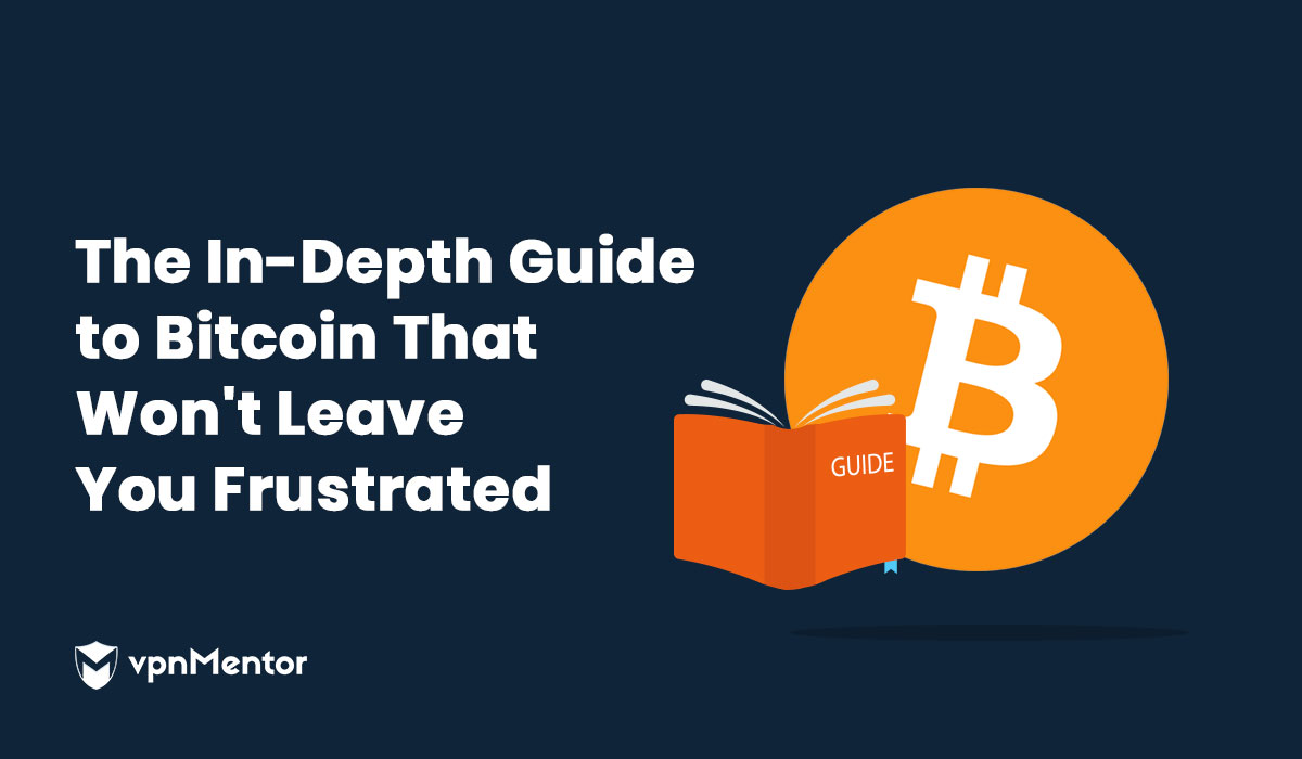 Le guide exhaustif de Bitcoin sans frustration