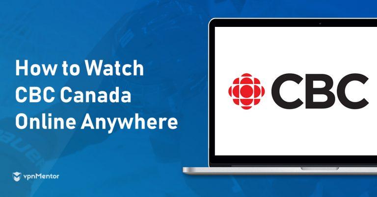 Watch CBC Canada Anywhere