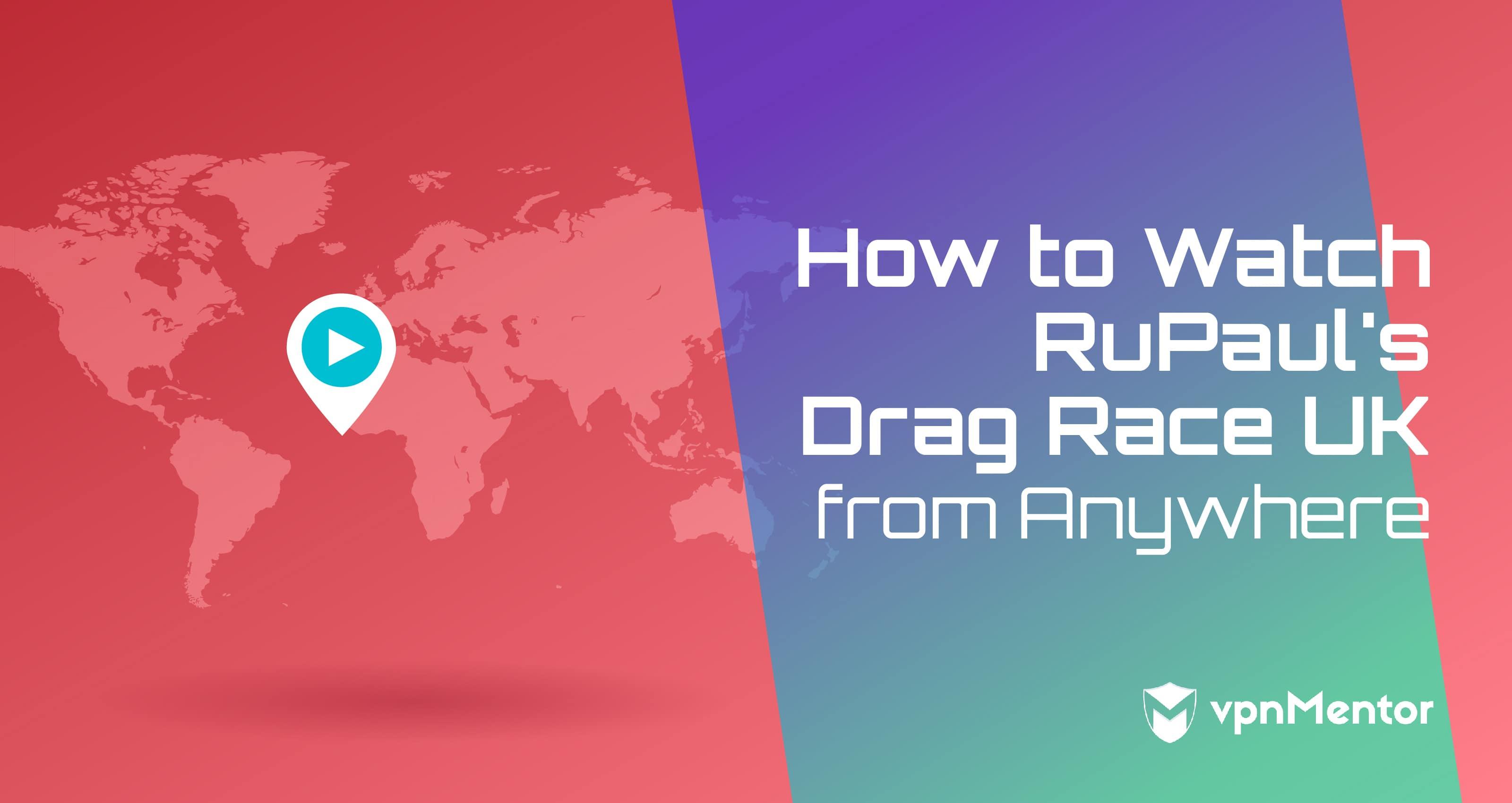 how to watch ru pauls drag race anywhere
