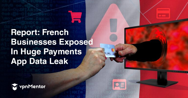 Report: French Businesses Exposed in Huge Payments App Data Leak
